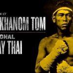 С днем тайбоксера! Най Кханом Том — боевая легенда тайского бокса